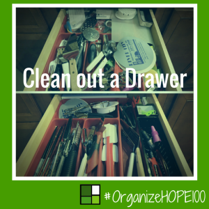 #OrganizeWithHOPE100 - 19 - clean out a drawer