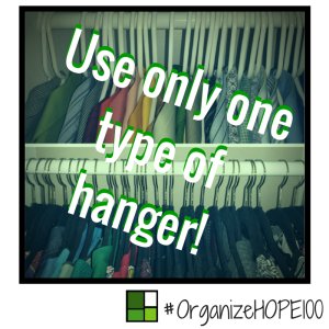 #OrganizeWithHOPE100 -24- hangers