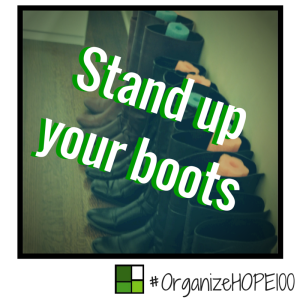 #OrganizeWithHOPE100 -27- boots
