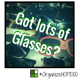 #OrganizeWithHOPE100 -35 - glasses